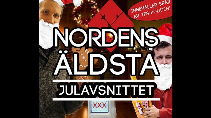 Nordens Äldsta podcast – julpodd